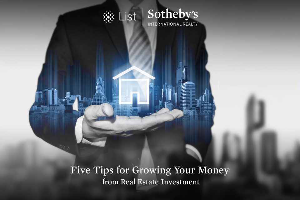 Five Tips for Growing Your Money from Real Estate Investment