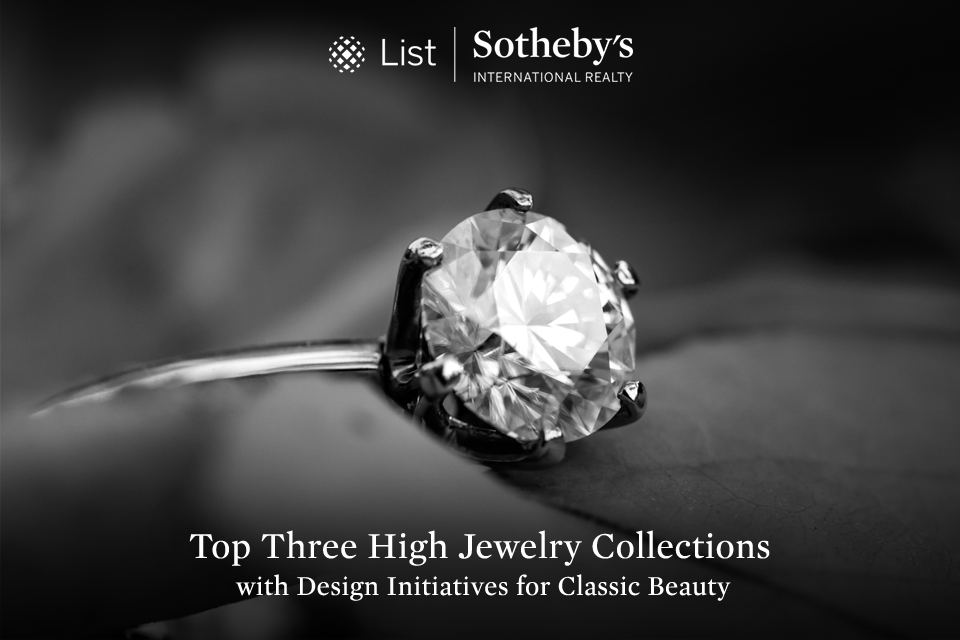 Top Three High Jewelry Collections with Design Initiatives for Classic Beauty